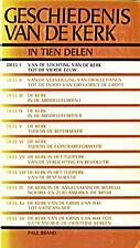 Geschiedenis van de kerk in tien delen (I)…