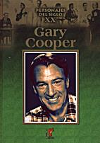 Gary Cooper by Equipo editorial Ediciones…