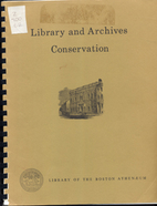 Library and archives conservation. The…