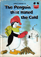 The Penguin That Hated the Cold by Barbara…