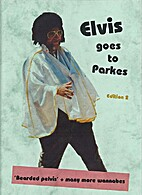 Elvis goes to Parkes by Meggs Yeo