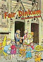 Fair dinkum : an Aussie creed by Rick…