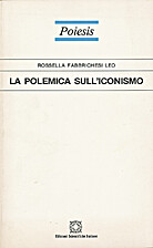 La polemica sull'iconismo (1964-1975) by…