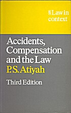 Accidents, Compensation and the Law (Law in…