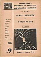 Delitto e superstizione e Il culto dei…