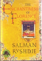 The Enchantress of Florence by Salman…