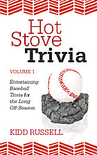 Hot Stove Trivia: Volume 1 by Kidd Russell