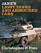 Jane's Light Tanks and Armoured Cars by…
