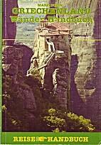 Griechenland Wander- Handbuch by Marc Dubin