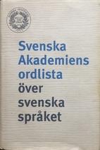 Svenska akademiens ordlista över svenska…