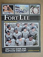 Fort Lee, Support Starts Here; 2009 Post…