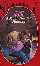 A Much Needed Holiday by Joan Hohl