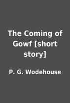 The Coming of Gowf [short story] by P. G.…