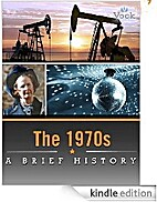 The 1970s: A Brief History (Enhanced…