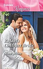 Rafael's Contract Bride by Nina Milne
