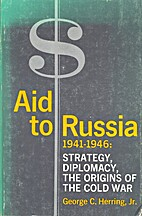Aid to Russia, 1941-1946: Strategy,…