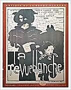 Artists of La Revue blanche : Bonnard,…