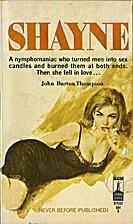 Shayne by John Burton Thompson