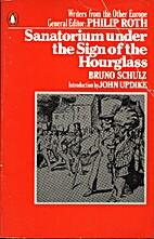 Sanatorium Under the Sign of the Hourglass…
