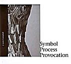 J. Lynn Campbell : symbol, process,…