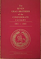 Seven Gray Brothers of the Confederate…
