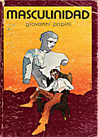 Masculinidad by Giovanni Papini
