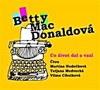 Co život dal a vzal by Betty MacDonaldová