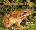 Tadpole to Frog (Scholastic Life Cycles) by…