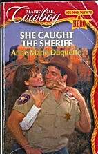 She Caught the Sheriff by Anne Marie…