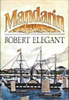Mandarin by Robert Elegant
