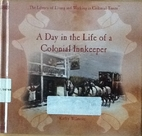 A Day in the Life of a Colonial Innkeeper by…
