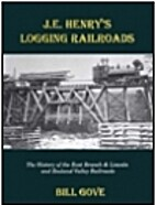 J.E. Henry's logging railroads: The history…