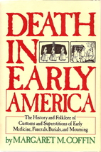 Death in early America: The history and…