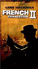 French Connection II [1975 film] by John…