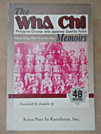 The Wha Chi Memoirs by Shang Wan Liang