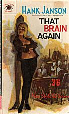 That Brain Again by Stephen D. Frances