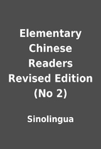 Elementary Chinese Readers Revised Edition…