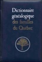 Dictionnaire généalogique des familles du…