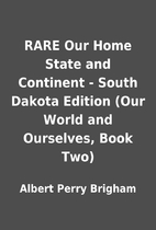 RARE Our Home State and Continent - South…