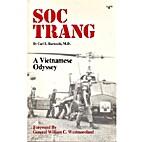 Soc Trang: A Vietnamese Odyssey by M.D. Carl…