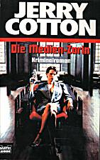Jerry Cotton, Die Medien-Zarin by Jerry…