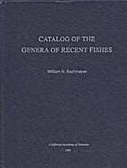 Catalog of the genera of Recent fishes by…