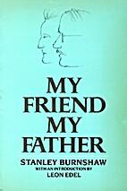 My Friend, My Father (Galaxy Books) by…