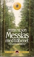 Messias med träbenet och andra…