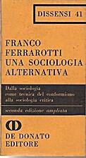 Una sociologia alternativa. Dalla sociologia…
