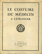 Le costume du médecin à l'étranger by…