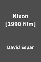 Nixon [1990 film] by David Espar
