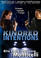 Kindred Intentions by Rita Carla Francesca…