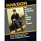 Invasion : the American destruction of the…