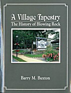 A village tapestry : the history of Blowing…